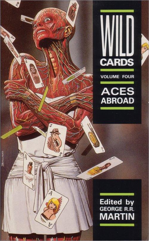 <i>Wild Cards IV: Aces Abroad</I>,<br />Titan Paperback <br />1990 (UK),