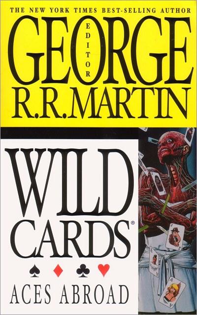<i>Wild Cards IV: Aces Abroad</I>,<br />ibooks Paperback <br />2002 (US),