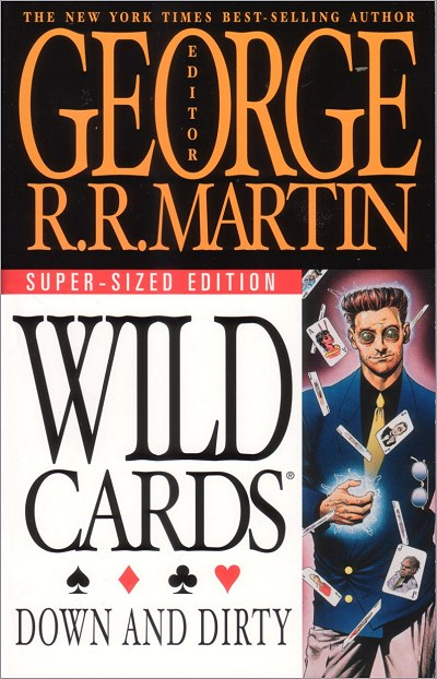 <i>Wild Cards V: <br />Down and Dirty</i>,<br />ibooks Paperback <br />2003 (US),