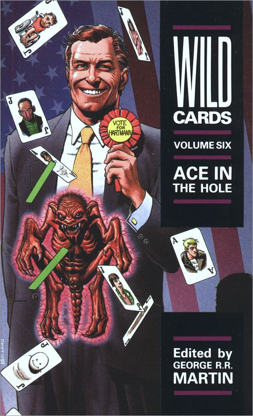 <i>Wild Cards VI:<br /> Ace in the Hole</i>,<br />Titan Paperback <br />1990 (UK),