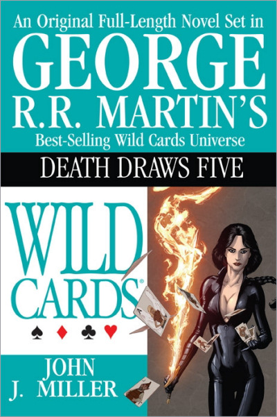<i>Wild Cards XVII: <br />Death Draws Five</i>,<br />ibooks Hardcover 2006 (US),