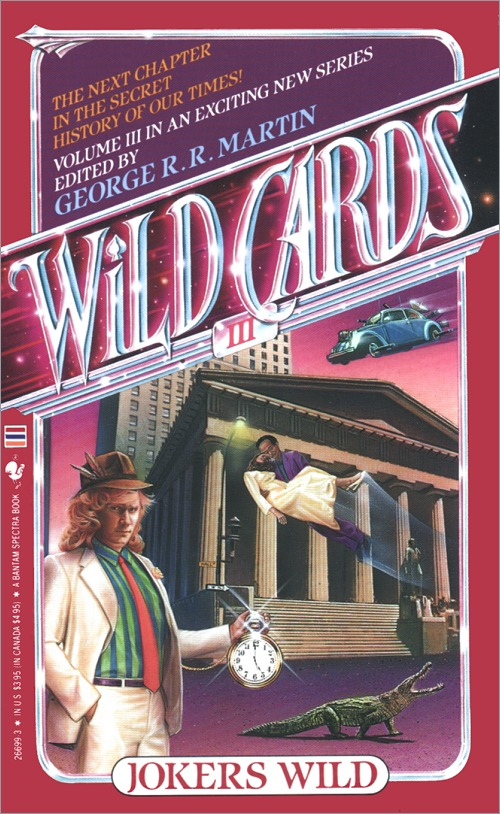 <i>Wild Cards III: Jokers Wild</i>,<br />Bantam Paperback 1987 (US),