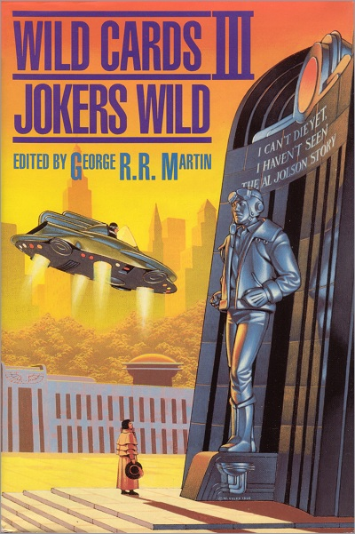 <i>Wild Cards III: Jokers Wild</i>,<br />SF Book Club <br />Hardcover 1987 (US),
