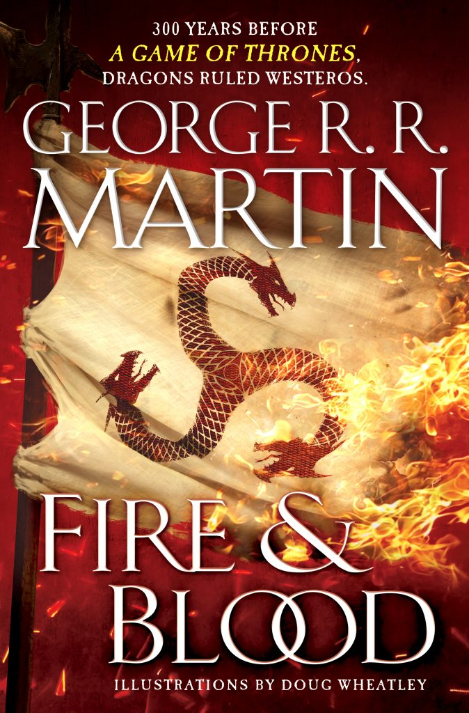FIRE & BLOOD : On The Way | Not a Blog